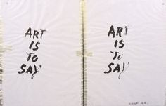 Giuseppe Chiari, Art is to say