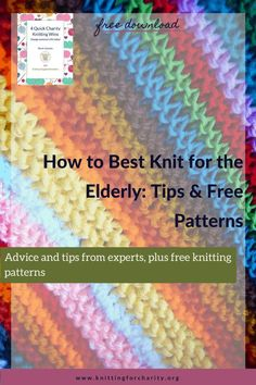 Advice and tips from experts, plus free knitting patterns ... Read More about  How to Best Knit for the Elderly: Tips Love Knitting Patterns, Crochet Stitches, Knit Crochet, Crochet Hats, Knitting For Charity, Free Knitting, Dementia Activities, Crochet Humor
