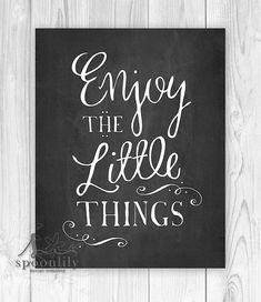 Enjoy the little things, Chalkboard Home Decor, Typography Art Print - Home Decor Wall ART PRINT