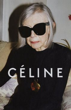 Joan Didion as new face of Celine. so much YES.
