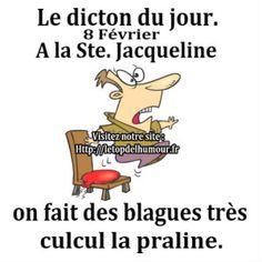 Le dicton du jour...Ste. Jacqueline