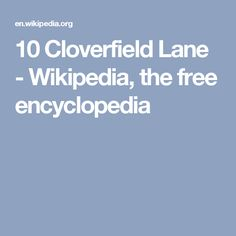 10 Cloverfield Lane - Wikipedia, the free encyclopedia