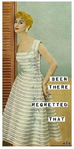 More retro funny. Retro Humor, Vintage Humor, Retro Funny, Funny Quotes, Funny Memes, Anne Taintor, Blunt Cards, Haha Funny, Funny Stuff