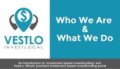 "VestLo - ""Invest Local Illinois"" meets Illinois Investment Crowdfunding"