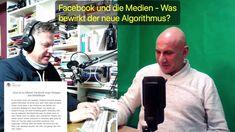 Facebook und die Medien - Was bewirkt der neue Algorithmus?