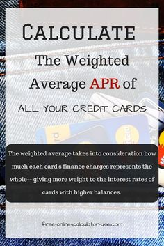 This Free Online Credit Card Interest Rate Calculator Will Calculate The Weighted Average Apr For All
