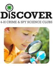 Discover 4-H Crime & Science Clubs