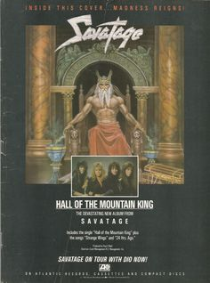 Savatage - Hall of the Mountain King And yeah, if I ever come across another magazine where this ad isn't on a busted-up back cover, I'll re-scan it.