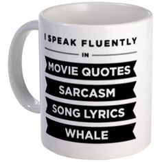 I Speak Fluently In...Mug