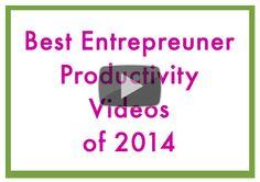 {Productivity Video Playlist} Best Entrepreneur Productivity Videos of 2013 #entrepreneur #smallbusiness #smallbiz #makemoremoney #productivity #clarity #timesaver #timemanagement #system #tools #organized