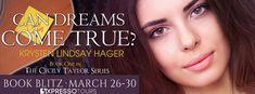 #BookBlitz Can Dreams Come True? by Krysten Lindsay Hager!! @KrystenLindsay @XpressoTours #YA #Romance