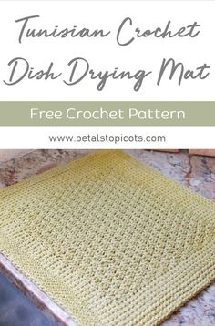 This pretty Tunisian Crochet Dish Drying Mat Pattern is attractive yet functional. The cotton yarn dries quickly and can be thrown in the wash over and over again. Click over to the blog for the free crochet pattern. #petalstopicots