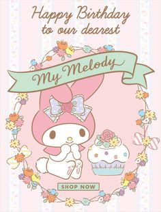 Happy Birthday My Melody from Sanrio!