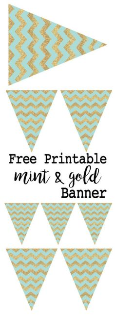 Mint and gold banner free printable. Print this easy to make DIY banner for wedding, baby shower, birthday party decor, or just because it is adorable.