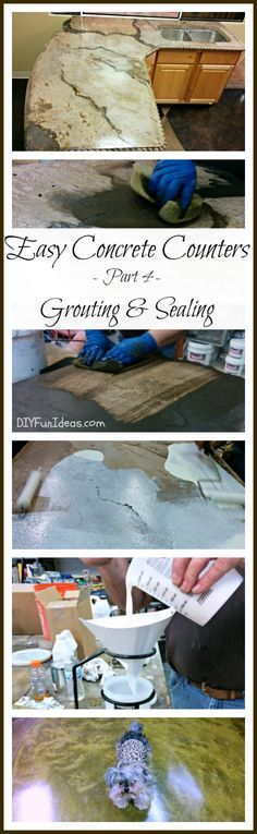 EASY STEP BY STEP TUTORIAL TO MAKE AMAZING DIY CONCRETE COUNTERTOP TUTORIAL - Part 4 Grouting & Sealing (With tons of step by step pictures so anyone can do it!)