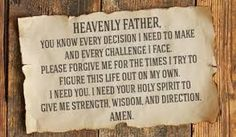 Please forgive me for the times I try on my own I Need God, Online Greeting Cards, Give Me Strength, Christian Devotions, All That Matters, Forgive Me, Faith Hope Love, Knowing God, E Cards
