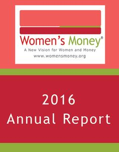 We are pleased to share the Women?s Money Annual Report for 2016. #WomensMoney  https://www.womensmoney.org/blog/2016-womens-money-annual-report
