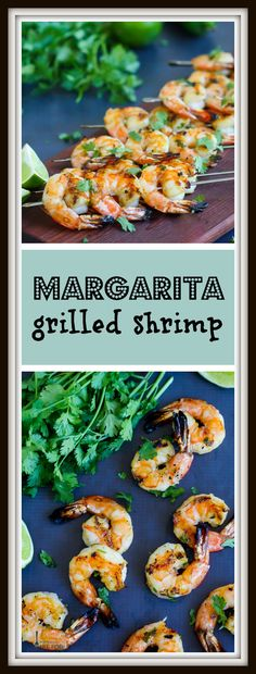 Easy and healthy margarita grilled shrimp will be your summer grilling staple.