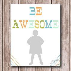Be Awesome Superhero Print