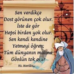 Quotations of Mevlana Quotations of Mevlana Good Sentences, Learn Yoga, S Quote, Love Messages, Thing 1, Meaningful Words, Wise Quotes, Beautiful Words, Wise Words