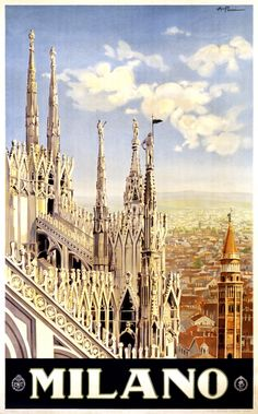 #ThrowbackThursday - A vintage tourism poster featuring the Duomo di Milano, or the Milan Cathedral.