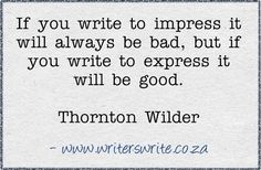 If you write to impress..