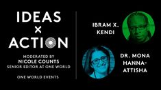 Inequality is a health crisis in America today. Ibram X. Kendi and Dr. Mona Hanna-Attisha in conversation with One World senior editor Nicole Count. Random House, Confusion, Vulnerability, First World, Authors, Editor, Conversation, Events, America