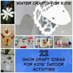 Winter Crafts for Kids: 22 Snow Craft Ideas for Kids' Indoor Activities