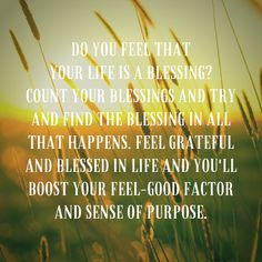 Life is a blessing Do You Feel, Feel Good, How Are You Feeling, Spiritual Thoughts, Know The Truth, Wolverines, Love And Light, Real Talk, Self Improvement