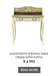 MAISONETTE WRITING TABLE CREAM WITH HUTCH