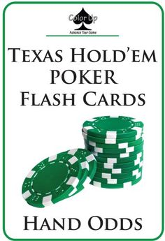 Texas Hold em Poker Flash Cards: HAND ODDS