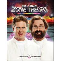 Tim and Eric's Zone Theory by Tim Heidecker & Eric Wareheim