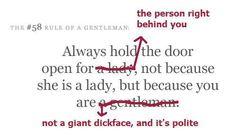 Be a gentlemen..