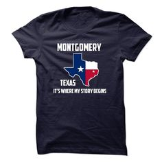 Montgomery texas Its Where My Story Begins! Special Tees 2014