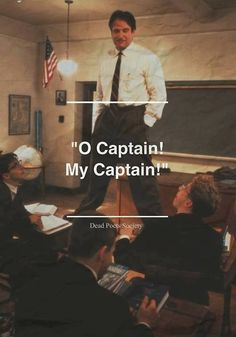 Oh captain,my captain... #Movie #Film #DeadPoetsSociety