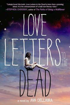 Love Letters to the Dead by Ava Dellaria