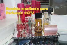 Bandeja espelhada para perfumes- Crie e Faça Você #CeFV