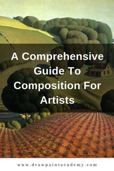 A Comprehensive Guide To Composition For Artists. Composition is a very broad but important term in art. Art is not just about being able to accurately render a scene. It is the visual form of music and you are the composer. A well composed painting will intrigue and invite the viewer and help communicate the artist's statement. #drawpaintacademy