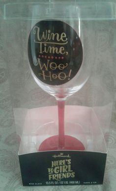 Hallmark GIRLFRIENDS wine glass WINE TIME WOO HOO! Girls night out! #Hallmark #ANY