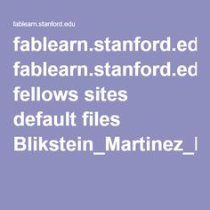 fablearn.stanford.edu fellows sites default files Blikstein_Martinez_Pang-Meaningful_Making_book.pdf