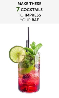 How To: Make These 7 Cocktails to Impress Your Bae