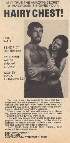 Retro ad back of the magazine psychokinesis hairy chest lad bro dude send money now back guarantee products mail order 70s