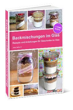 die 192 besten bilder von backmischungen im glas kekse backmischung im glas rezept und jar. Black Bedroom Furniture Sets. Home Design Ideas