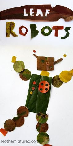 Leaf Robot Craft for Kids Need something to do with all those leaves? Make this cool robot leaf craft. The robots that can be created are literally endless! Fall Crafts For Kids, Projects For Kids, Diy For Kids, Craft Projects, Leaf Crafts, Fun Crafts, Arts And Crafts, Indoor Crafts, Outdoor Activities For Kids