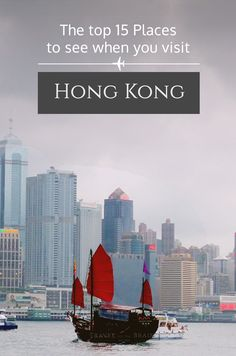 When you visit Hong Kong, you might be easily overwhelmed. Not so if you knew where you should go and what you should see. Here are the top 15 places!