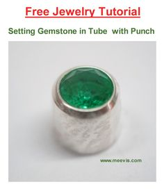 Free Jewelry Tutorial by Hans Meevis Setting a round gemstone in a tube (bezel) with a puch. Step by step tutorial to gem setting - Jewelry making - DIY - Craft
