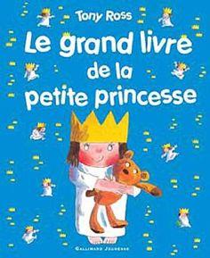 Le grand livre de la petite princesse: Amazon.fr: Tony Ross: Livres