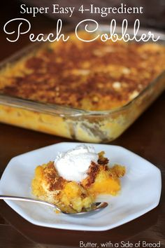 Easy Peach Cobbler: Cake Mix + Can of Soda + Peaches + Cinnamon