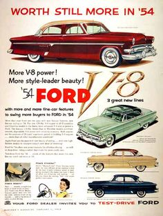 1954 Ford Crestline Sedan vintage ad. Worth still more in '54. More V8 power. More style leader beauty.  Features the Crestline Skyliner Coupe, Customline Fordor Sedan, and Mainline Fordor Sedan.
