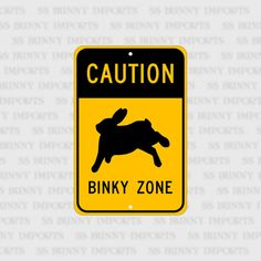Caution Binky Zone funny animal bunny sign aluminum